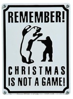 REMEMBER CHRISMAS IS NOT A GAME. 2004, metalas, emalis, 40x30.